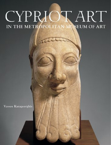 Ancient Art from Cyprus: The Cesnola Collection in the Metropolitan Museum of Art (Metropolitan Museum of Art Publications) pdf epub