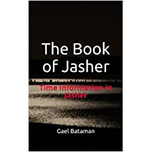 The Book of Jasher: Time Information in Jasher