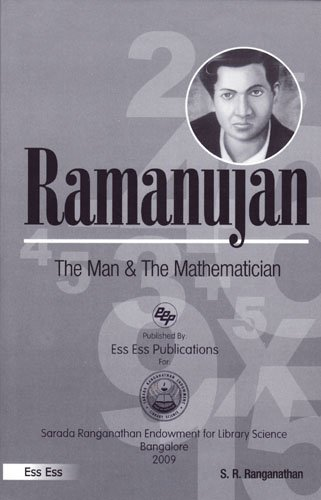Ramanujan: The Man and the Mathematician (Great Thinkers of India)