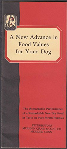 Old Trusty Dog Food New Advance in Food Values booklet 1940 Needham Heights MA ()