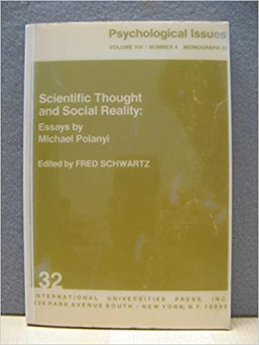 com scientific thought and social reality essays com scientific thought and social reality essays monograph 9780823660056 michael polanyi books