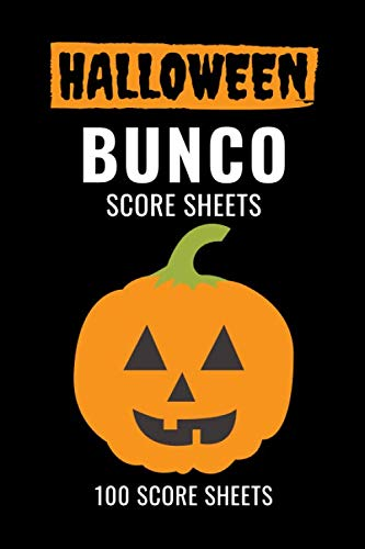 Halloween Invitations Cards Printable (Halloween Bunco Score Sheets: 100 Scoring Pads for Bunco Players, Bunco Score Cards, Score Keeper Tracker Game Record Notebook, Gift Ideas for Bunco ... Game, Pumpkin Cover Design, Handy Size)