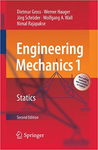 Engineering Mechanics 1: Statics: Dietmar Gross, Werner