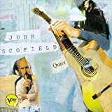 Quiet by John Scofield (1996-09-02)