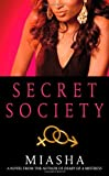 Secret Society, Miasha and Miasha, 1416546758