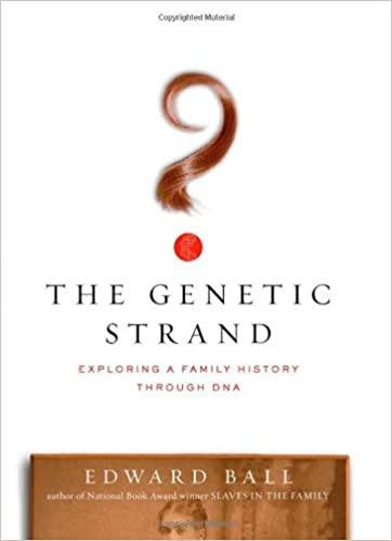 A Surprising Family Legacy Molecular >> The Genetic Strand Exploring A Family History Through Dna