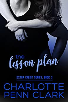 The Lesson Plan (Extra Credit) by [Charlotte Penn Clark]