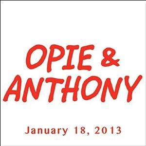 Opie & Anthony, Josh Gad and Dominic Monaghan, January 18, 2013 Radio/TV Program