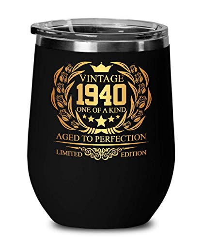 1940 79th Birthday Gifts for Women and Men Wine Glass Tumber - Aged To Perfection 12 oz Stainless Steel Wine Glass with Lid - 79 Years Old Vintage Monogram Insulated Black Cup Anniversary Gift Ideas (Tumber Glass)