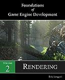 Foundations of Game Engine Development, Volume