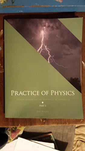 Practice of Physics Part 2: Custom Edition for the University of Minnesota