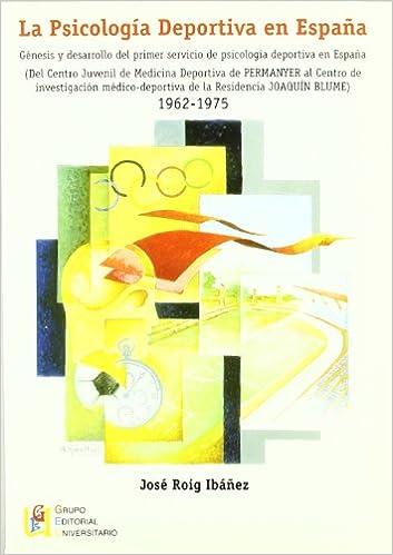 La psicología deportiva en España: Amazon.es: Roig Ibañez, José: Libros