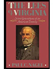 The Lees of Virginia: Seven Generations of an American Family