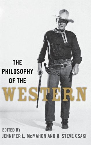 Books : The Philosophy of the Western (Philosophy Of Popular Culture)