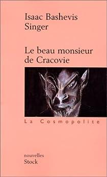 Le beau Monsieur de Cracovie par Singer