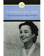Evidence Not Seen: A Woman's Miraculous Faith in the Jungles of World War II
