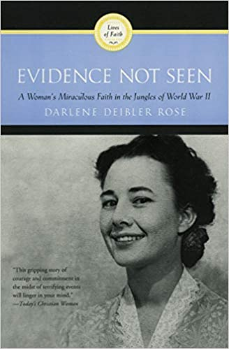 Evidence Not Seen - Darlene Deibler Rose