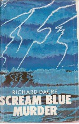 book cover of Scream Blue Murder