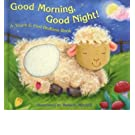 Good Morning, Good Night!: A Touch & Feel Bedtime Book (Hardback) - Common