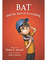 Bat & the End of Everything