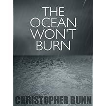The Ocean Won't Burn