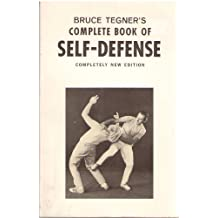 Bruce Tegner's Complete Book of Self-defense Completely New Edition