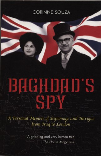 Baghdad's Spy: A Personal Memoir of Espionage and Intrigue from Iraq to London pdf