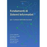 Fondamenti Di Sistemi Informativi: Per Il Settore Dell'informazione