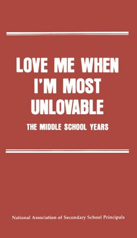 Love Me When I'm Most Unlovable
