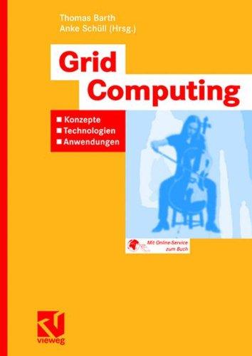 Grid Computing: Konzepte - Technologien - Anwendungen  (Tapa Blanda)