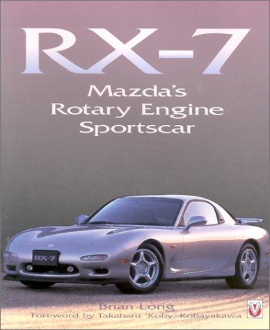 RX-7: Mazda's Rotary Sportscar