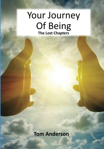(Your Journey Of Being - The Lost Chapters (Volume 4))