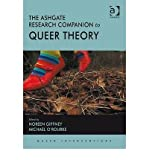 [(The Ashgate Research Companion to Queer Theory)] [Author: Noreen Giffney] published on (December, 2009)