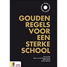 Gouden regels voor een sterke school: Editie voortgezet onderwijs