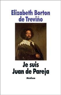 Je suis Juan de Pareja par Borton de Treviño