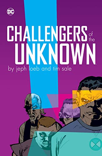 Challengers of the Unknown by Jeph Loeb and Tim Sale