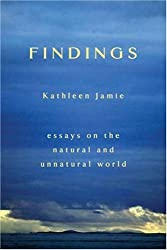 Findings: Essays on the Natural and Unnatural World