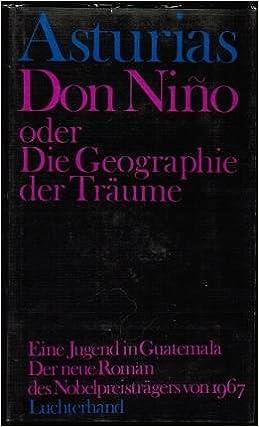 Amazon.com: Don Ni?o Oder Die Geographie Der Tr?ume: Books