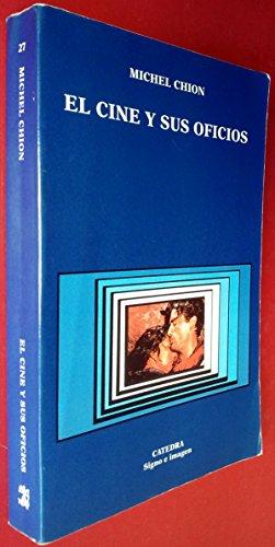 Descargar Libro El Cine Y Sus Oficios Michel Chion