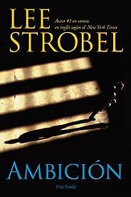 Ambición: Una novela