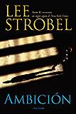 Ambición: Una novela (Spanish Edition)