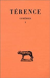 Comédies, tome 1. Andrienne (La jeune fille d'Andros) - L'Eunuque par  Térence