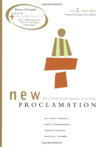 New Proclamation: Year C, 2006-2007, Advent Through Holy Week