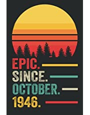75th Birthday Gifts : Epic Since October 1946 Notebook: Funny Personalized Notebook, 75th Anniversary Gifts for Him Her Husband, 75th Birthday Gifts for Women Men, 75 Year Old Gift Ideas, Lined Notebook Journal ... Great Card Alternative (a5 Notebook)