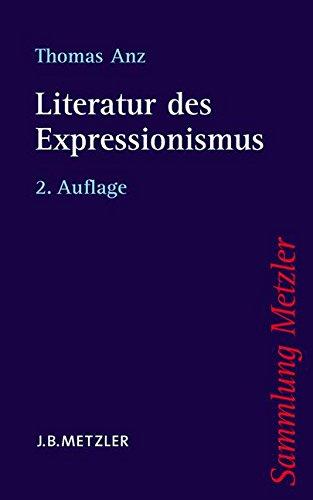 Literatur des Expressionismus (Sammlung Metzler)