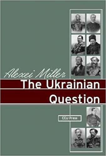 The Ukrainian Question: Russian Nationalism in the 19th Century