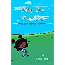 Sunny Day Play Day: Story and Science Activity Book