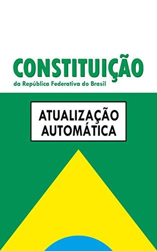 amazon com constituição federal da república do brasil atualizaçãoconstituição federal da república do brasil atualização automática das emendas constitucionais (portuguese edition)