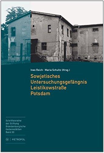 Sowjetisches Untersuchungsgefängnis Leistikowstraße Potsdam