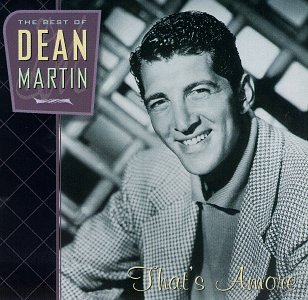 DEAN MARTIN - The Best Of Dean Martin: That